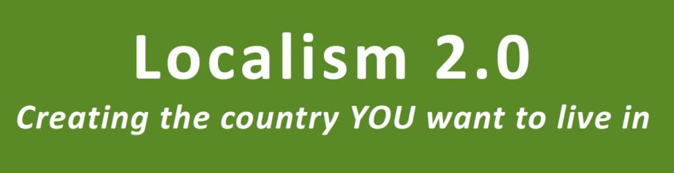 Localism 2.0